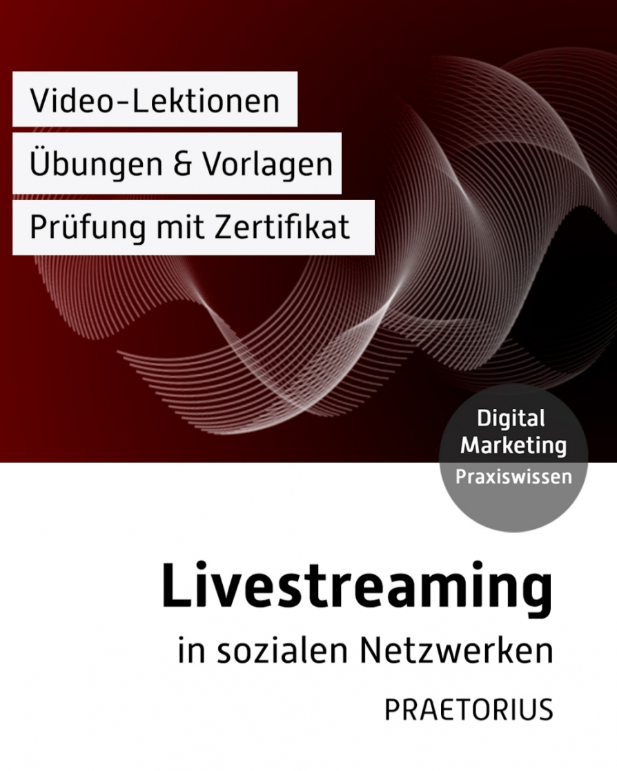 Video-Kurs Live Streaming in sozialen Netzwerken