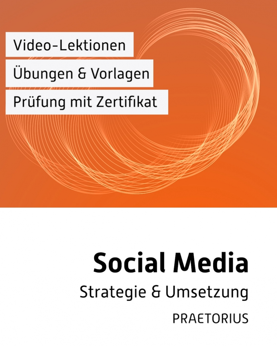Video-Kurs Social Media Marketing mit Michael Praetorius